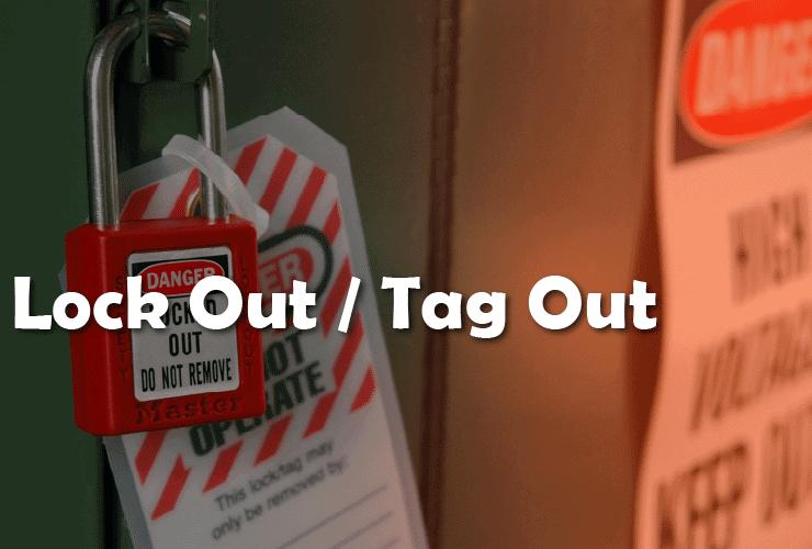Lockout – Tagout LOTO
